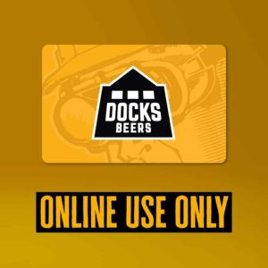 Docks Beers Digital Giftcard - ONLINE USE ONLY