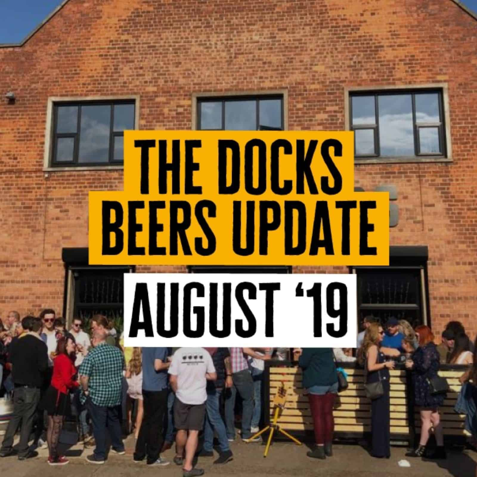 Docks Beers August Update