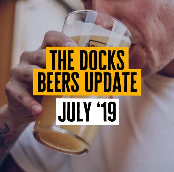Docks Beers July Update