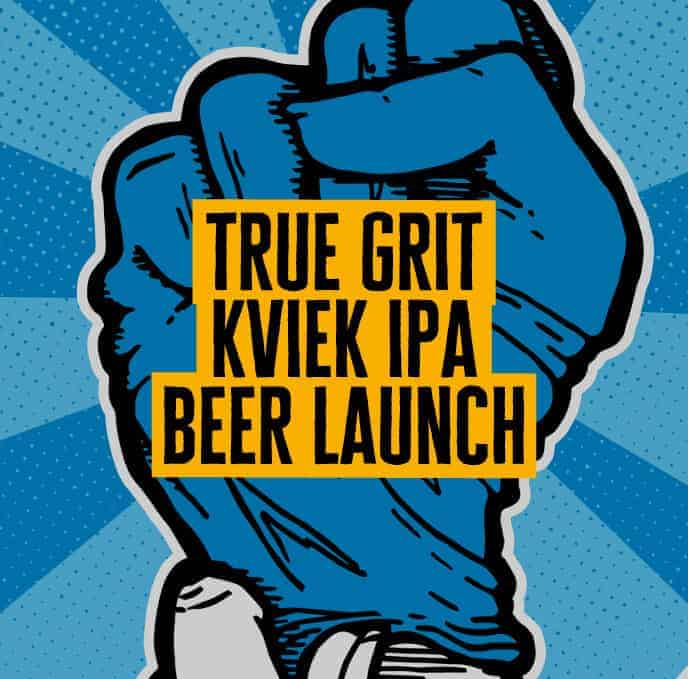Docks Beers True Grit Kviek IPA beer launch