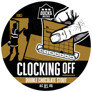 Docks Beers - Clocking Off Double Chocolate Stout