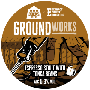 Docks Beers - Groundworks Espresso Stout with Tonka Beans